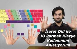 İşaret Dili ile 10 Parmak Klavye Kullanımını Anlatıyorum