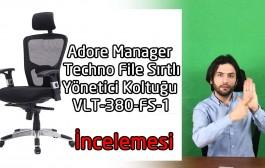 Adore Manager Techno File Sırtlı Yönetici Koltuğu VLT-380-FS-1 - İncelemesi