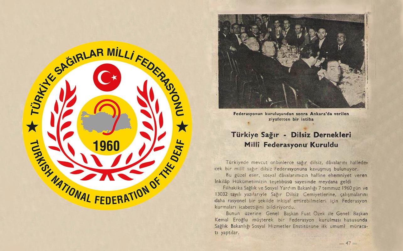 Türkiye Sağırlar Milli Federasyonu' nun kuruluşunun 60. Yılı kutlu olsun
